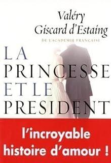 La princesse et le président : roman