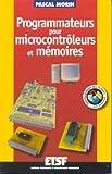 echange, troc Morin - Programmateurs pour microcontrôleurs et mémoires (+Web)