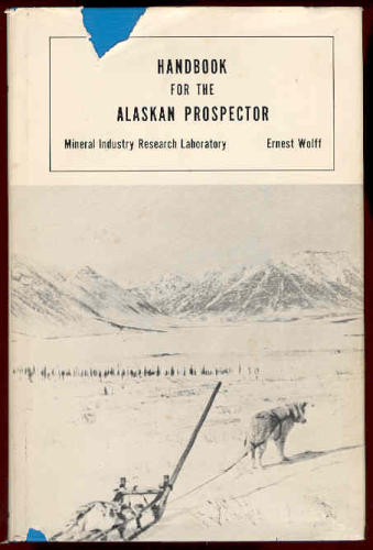 Handbook for the Alaskan Prospector