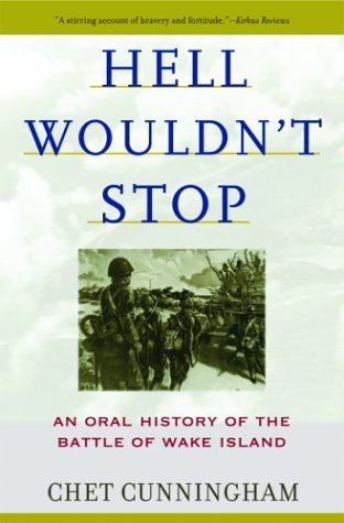 Image of Hell Wouldn't Stop: An Oral History of the Battle of Wake Island