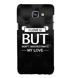 EPICCASE underestimate love Mobile Back Case Cover For Samsung Galaxy A7 (Designer Case)