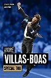Andr� Villas-Boas: Special Too