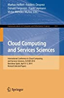 Cloud Computing and Services Sciences Front Cover