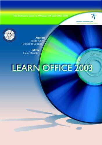 Learn Office 2003: The Definitive Guide to Windows XP and Office 2003