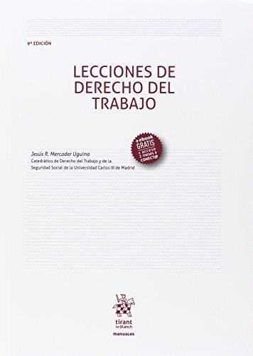 Lecciones de Derecho del Trabajo 9ª Edición 2016 (Manuales de Derecho del Trabajo y Seguridad Social)