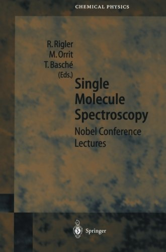 Single Molecule Spectroscopy: Nobel Conference Lectures (Springer Series In Chemical Physics)