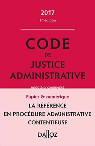 Code de justice administrative 2017, commenté