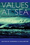 img - for Values at Sea: Ethics for the Marine Environment book / textbook / text book