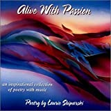 Alive With Passion : an Inspirational Collection of Poetry with Music