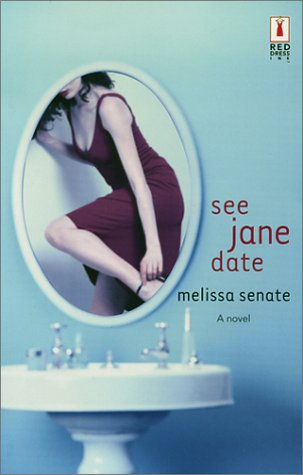 See Jane Date (Red Dress Ink)