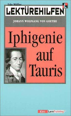 Lektürehilfen Johann Wolfgang von Goethe 'Iphigenie auf Tauris'
