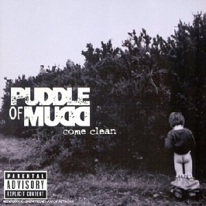 Puddle Of Mudd - Come Clean - Nouvelle version - Zortam Music