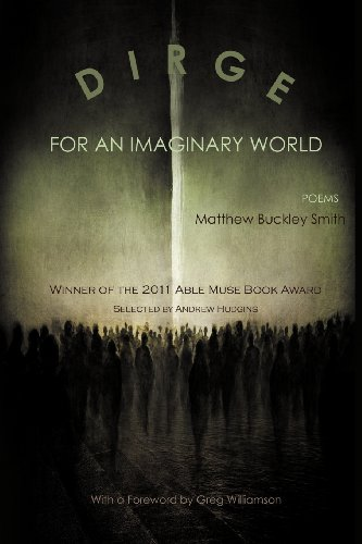 Dirge for an Imaginary World - Poems