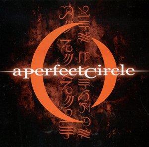 A Perfect Circle - A PERFECT CIRCLE - Zortam Music