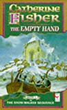 The Empty Hand (Red Fox Older Fiction) (0099251825) by Fisher, Catherine