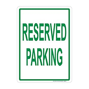 Reserved Parking Sign, Green, Includes Holes, 3M Sheeting, Highest Gauge Aluminum, Laminated, UV Protected, Made in USA, Safety, Parking