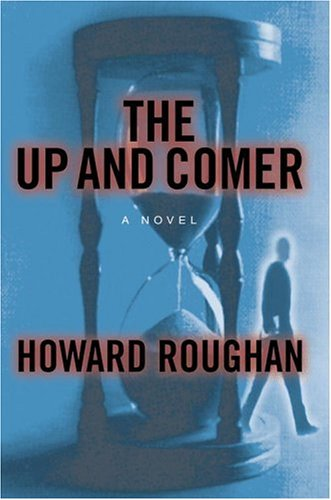 Up and Comer, HOWARD ROUGHAN