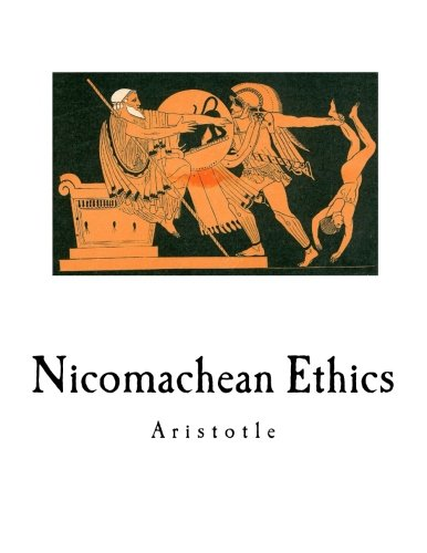 nicomachean ethics My base camp, the paperback i carried around while i was studying aristotle's nicomachean ethics, was: ross, david aristotle: the nicomachean ethics oxford.