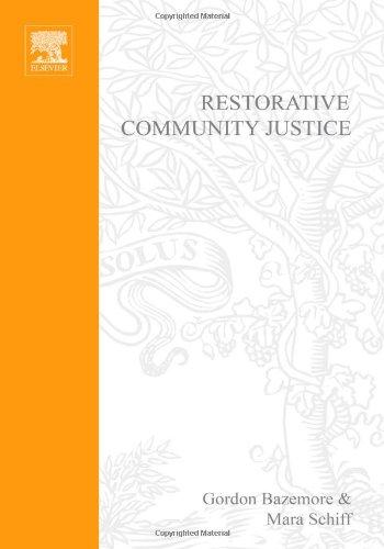 Restorative Community Justice: Repairing Harm and...