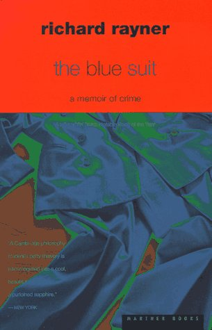 The Blue Suit: A Memoir of Crime, Richard Rayner