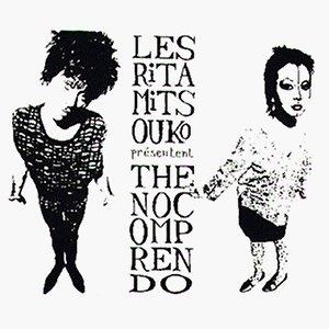 Les Rita Mitsouko - No Comprendo - Zortam Music