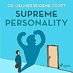 Supreme Personality | Delmer Eugene Croft