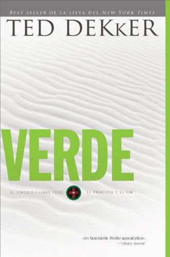 Verde: El circulo libro cero: El comienzo y el fin (Circle Trilogy) (Spanish Edition)