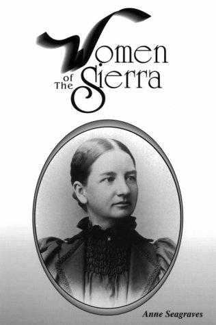 Women of the Sierra, ANNE SEAGRAVES
