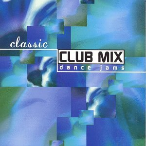 Various artists classic club mix dance jams amazon for Classic club music