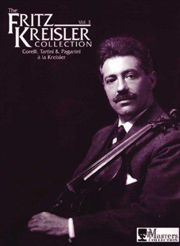 The Fritz Kreisler Collection, Vol. 3