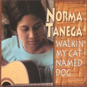 NORMA TANEGA - Walkin My Cat Named Dog - Amazon.com Music