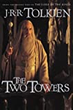 The Two Towers (The Lord of the Rings, Part 2) (0618129081) by J.R.R. Tolkien