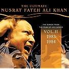The Ultimate Nusrat Fateh Ali Khan Volume 2 [1983-1984]