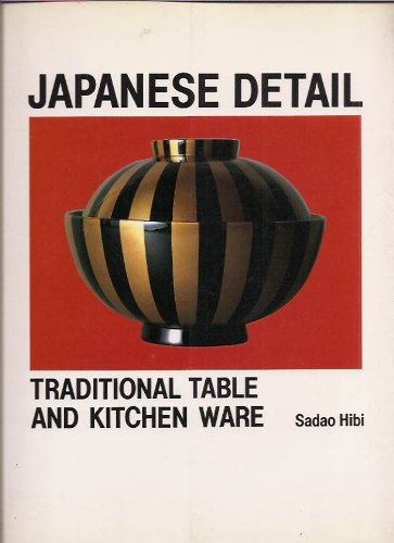 Japanese Detail: Traditional Table and Kitchenware