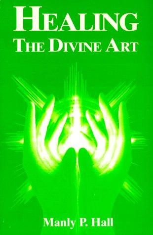 Healing: The Divine Art