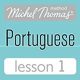 Michel Thomas Beginner Portuguese: Lesson 1 (Unabridged)