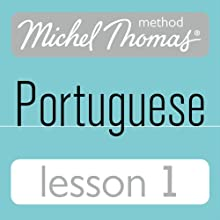 Michel Thomas Beginner Portuguese: Lesson 1 (       UNABRIDGED) by Virginia Catmur Narrated by Virginia Catmur