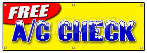 """72"""" FREE A/C CHECK BANNER SIGN air conditioning diagnosis repair cold freon ice signs"""
