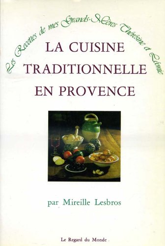 La cuisine traditionnelle en provence