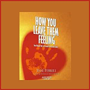 How You Leave Them Feeling Audiobook