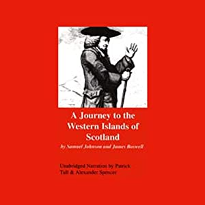 A Journey to the Western Islands of Scotland | [Samuel Johnson, James Boswell]