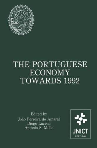 葡萄牙经济朝着 1992年: 学术会议论文集由军政府国立 de Investigação 信息和电子特古西加尔巴和赞助葡萄牙中央银行