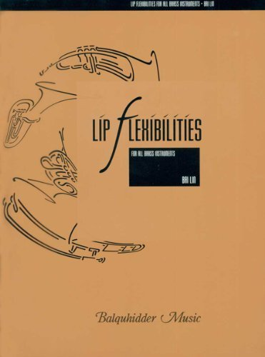 Lip Flexibilities : For All Brass Instruments by BAI LIN (1996