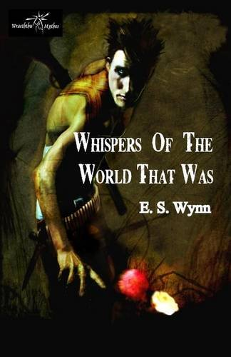 Whispers of the World That Was