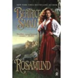 ROSAMUND [Rosamund ] BY Small, Bertrice(Author)Mass Market Paperbound 06-Apr-2004
