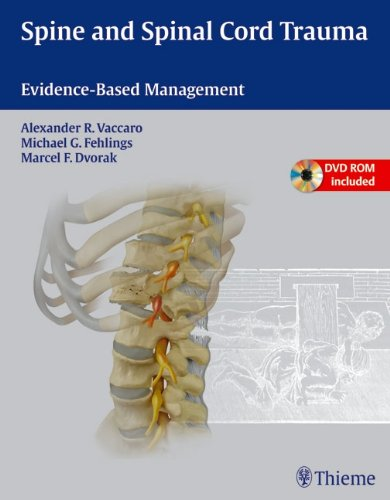 Spine and Spinal Cord Trauma: Evidence-Based Management