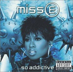 Missy Elliott - missy e... so addictive - Zortam Music