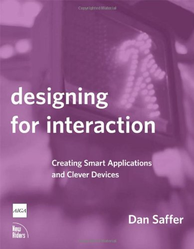 Designing for Interaction: Creating Smart Applications...