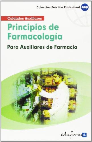 PRINCIPIOS DE FARMACOLOGIA PARA LOS AUXILIARES DE FARMACIA