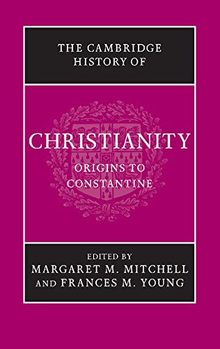 The Cambridge History of Christianity: Volume 1